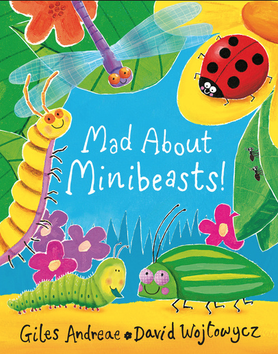 Mad About Minibeasts cover showing smiling insects in a garden scene.