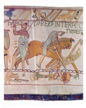 Copy of the Bayeux tapestry depicting Harrold being slaughtered.