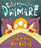 Billy Monster's Daymare written by Alan Durrant and illustrated by Ross Collins. An yellow three-eyed scared little monster peeps over the top of his purple duvet.