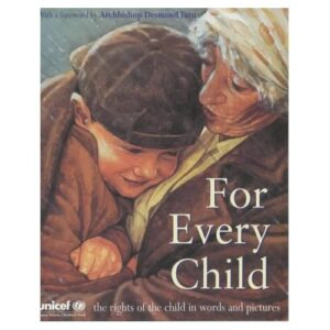 For Every Child, the rights of the child in words and pictures. An elderly woman is cuddling a baby close to her chest, both are wearing brown coats and the baby wears a brown cap.
