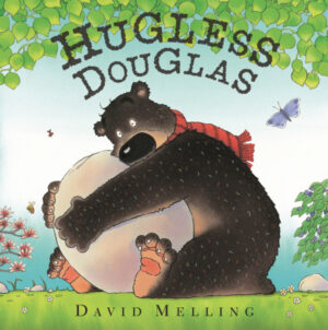 Hugless Douglas written and illsutrated by David Melling. A confused looking brown bear hugs a huge boulder, surrounded by trees, pretty flowers and a blue butterfly.