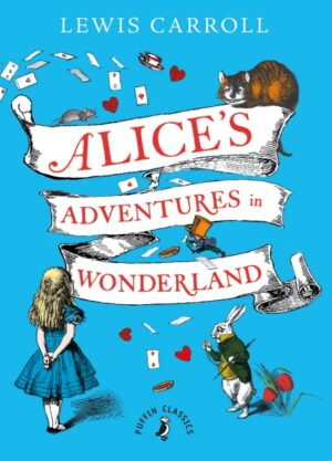 Alice's Adventures in Wonderland by Lewis Carol. An unfurling scroll, with the title written on it, occupies the main part of the picture and charachters from the story surround it, including a rabbit a girl in a blue dress and a ginger cat.