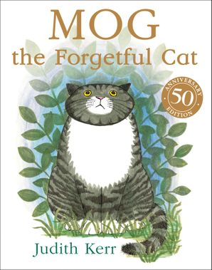 Mog the Forgetful Cat, written and illustrated by Judith Kerr. Mog, a beautiful grey tabby cat, sitting in a patch of grass looking a little forgetful.
