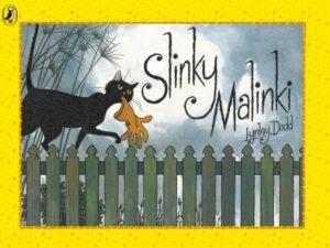 Slinki Malinki, written and illustrated by Lynley Dodd. Slinki Malinki, a little black cat, creeping along a fence on a misty night.