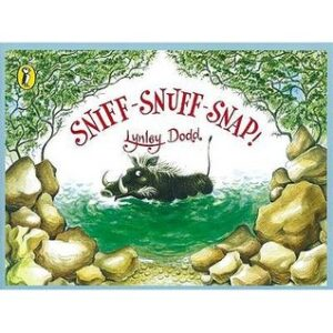 Sniff Snuff Snap, written and illustrated by Lynley Dodd. A little hairy warthog is taking a dip in a murky green water hole, surrounded by rocks and trees.