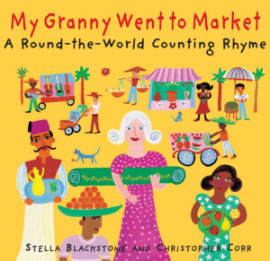 My Granny Went to Market, a round the world couting rhyme by Stella Bllackstone annd Christopher Corr. A granny in a pink dress, holding a rolled up carpet under her arm, is surrounded by brightly coloured market stalls and sellers with carts.