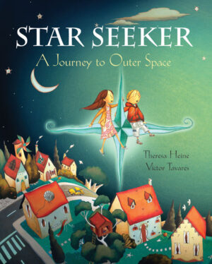 Star Seeker, A Journey to outer space. A boy and girl sit on a bright star in the night sky, high above houses down below.