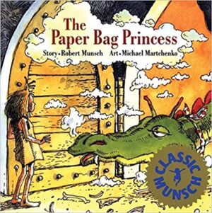 The Paper Bag Princess, written by Robert Munsch and illustrated by Michael Martchenko. A scruffy looking princess standing in a huge doorway peering at a large green dragon outside.