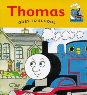 Thomas Goes to School.A smiling blue steam engine puffs a cloud of steam and smoke out of its funnel.
