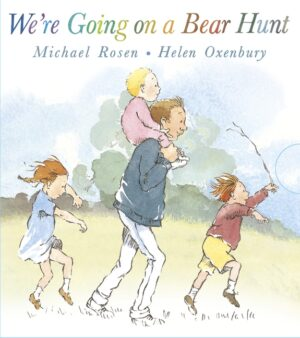 We're Going on a Bear Hunt, written by Michael Rosen and illustrated by Helen Osenbury. Daddy and his three little children trapsing through a field.